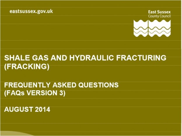 East Sussex County Council answers questions about fracking in this document.